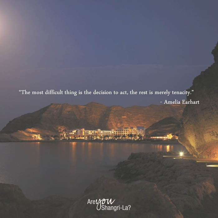 Amelia Earhart_The most diffucult act is the decision to act